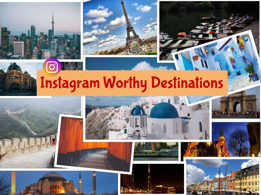 Instagram worthy destinations