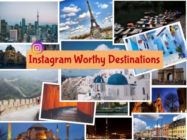 Instagram worthy destinations